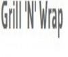 Grill 'N' Wrap